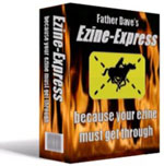 because your Ezine must get through